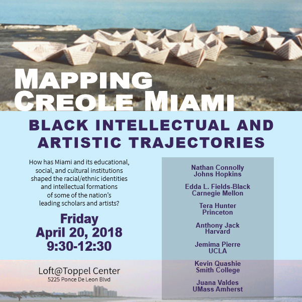 Mapping Creole Miami: black intellectual and artistic trajectories event flyer